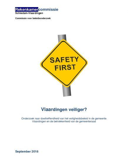 Vlaardingen veiliger? Onderzoek naar doeltreffendheid van het veiligheidsbeleid in de gemeente Vlaardingen en de betrokkenheid van de gemeenteraad