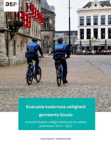 Evaluatie kadernota veiligheid gemeente Gouda