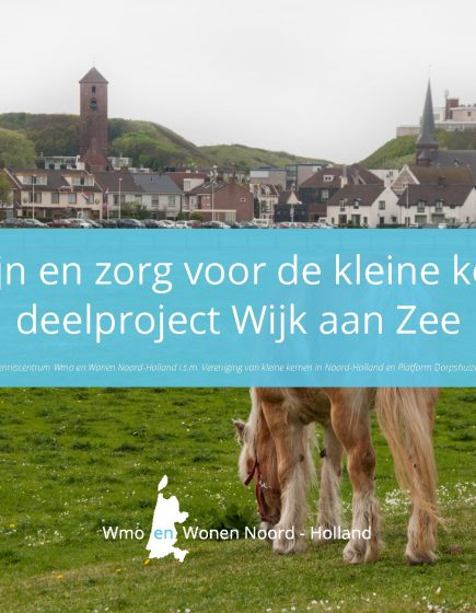 Welzijn en zorg voor de kleine kernen deelproject Wijk aan Zee