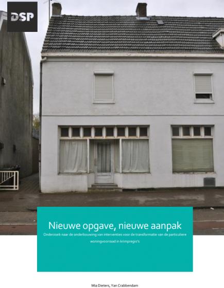 Nieuwe opgave, nieuwe aanpak – Onderzoek naar de onderbouwing van interventies voor de transformatie van de particuliere woningvoorraad in krimpregio's