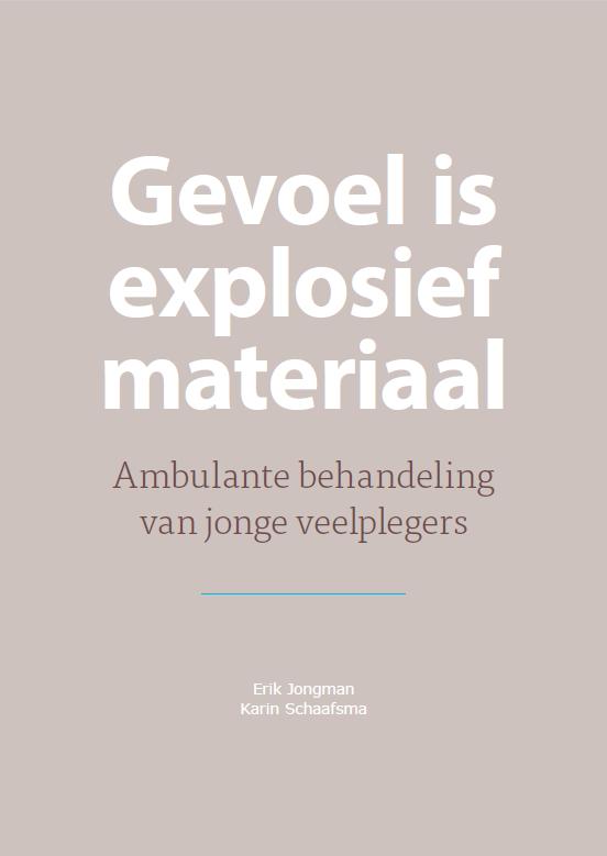 Gevoel is explosief materiaal