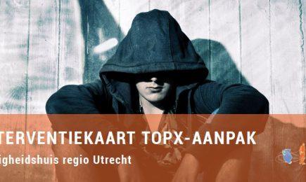 Interventiekaart voor Veiligheidshuis regio Utrecht