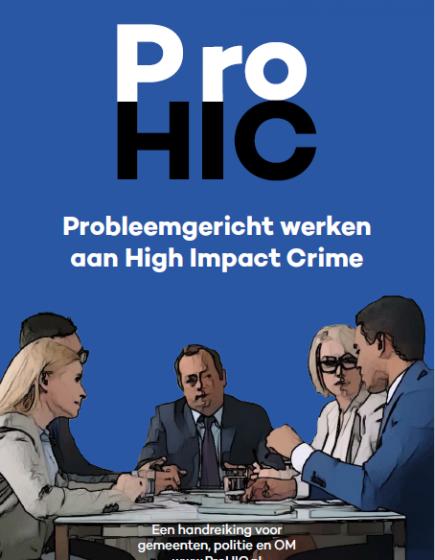 Handreiking ProHIC – Probleemgericht werken aan High Impact Crime