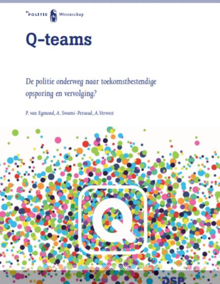 Q-teams – De politie onderweg naar toekomstbestendige opsporing en vervolging?